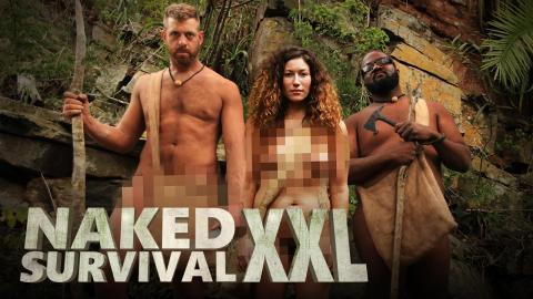 Naked Survival XXL