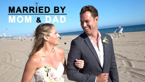 MARRIED BY MOM & DAD