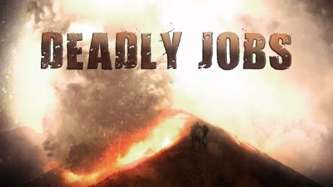Deadly Jobs