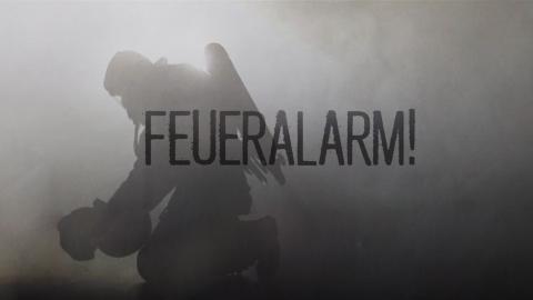 Feueralarm!