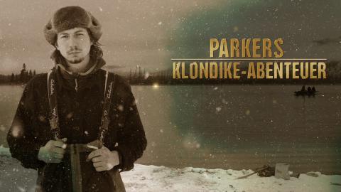 PARKERS KLONDIKE-ABENTEUER