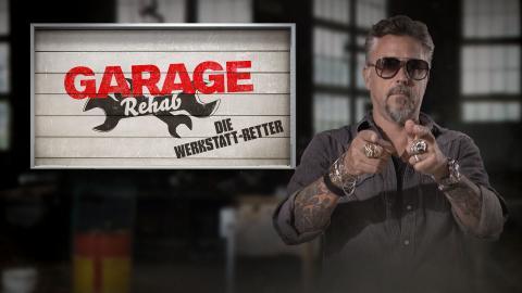Garage Rehab - Die Werkstatt-Retter
