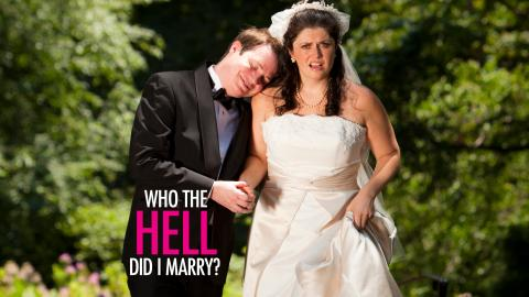 Who The Hell Did I Marry?