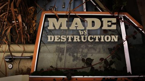Made By Destruction