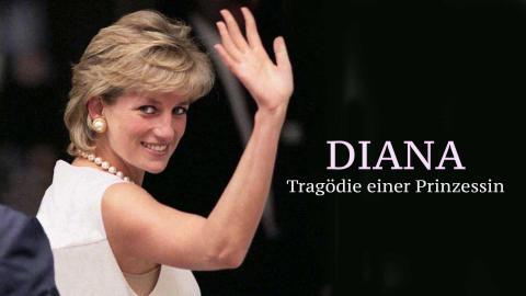 Diana: Tragödie einer Prinzessin