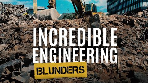 Incredible Engineering Blunders: Fixed