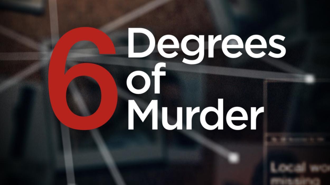 Six Degrees Of Murder
