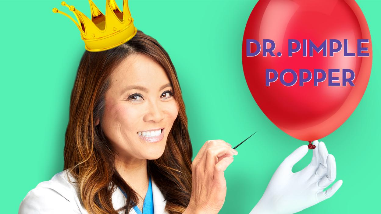 """POP TILL YOU DROP"": DR. PIMPLE POPPER IM EINSATZ"