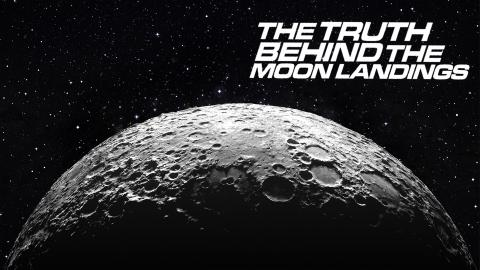 The Truth Behind the Moon Landings