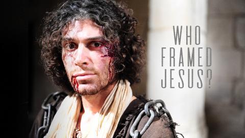 Who Framed Jesus?