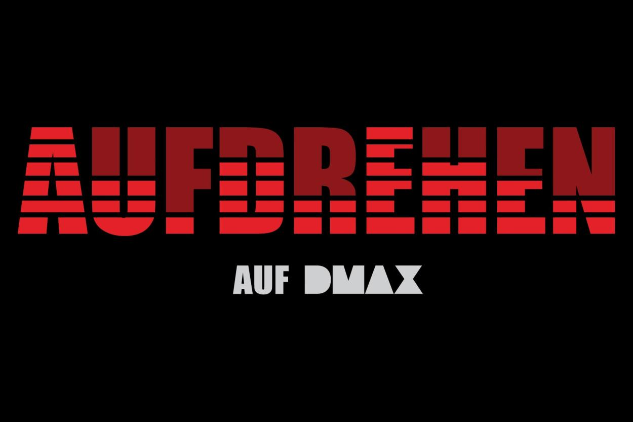 Aufdrehen auf DMAX