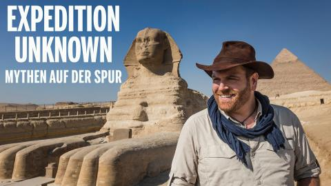 Expedition Unknown - Mythen auf der Spur