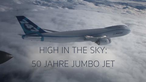 High in the Sky: 50 Jahre Jumbo Jet