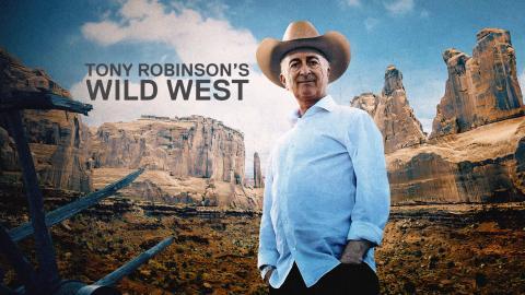 Tony Robinson's Wild West
