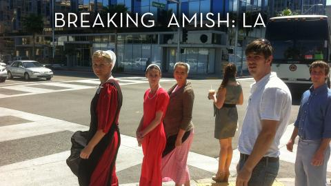 Breaking Amish L.A.