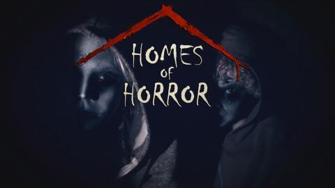 Homes of Horror