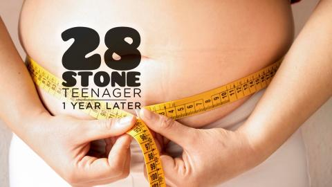 28 Stone Teenager: One Year Later