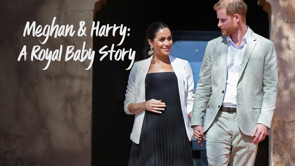 Meghan & Harry: A Royal Baby Story