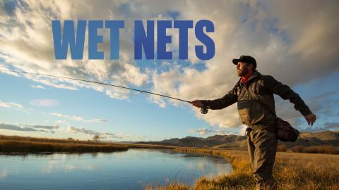 Wet Nets