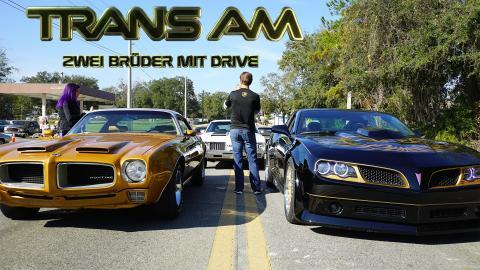 Trans Am - Zwei Brüder mit Drive