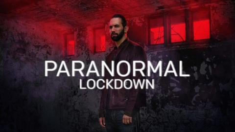 Paranormal Lockdown With Nick Groff