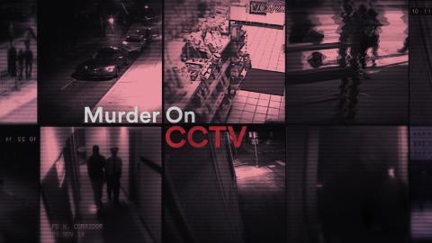 Murder On CCTV