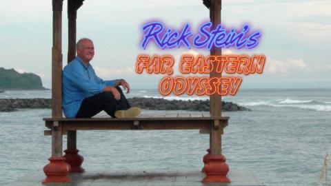 Rick Stein's Far East Odyssey