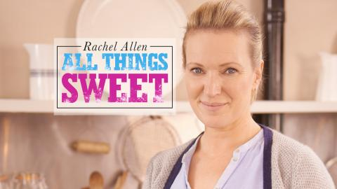 Rachel Allen All Things Sweet