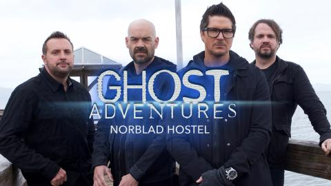 Ghost Adventures: Norblad Hostel