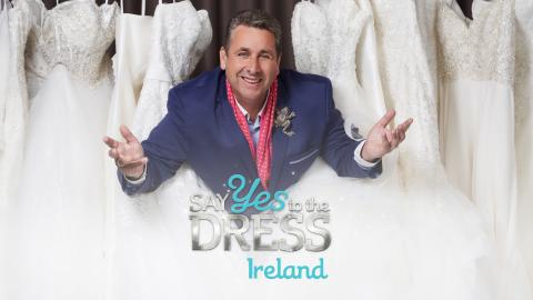 Say Yes To The Dress: Ireland