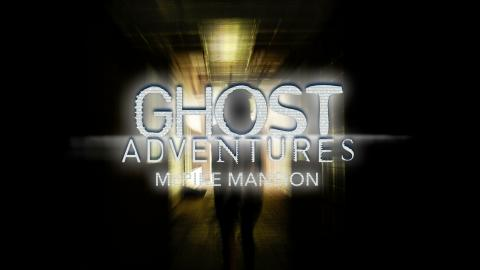 Ghost Adventures: McPike Mansion