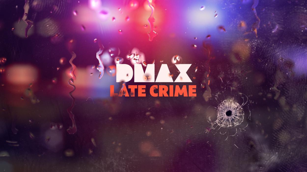 LATE CRIME auf DMAX!