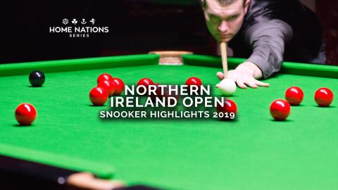 Snooker Highlights: Northern Ireland Open (2019)