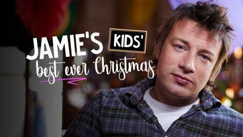 Jamie's Kids' Best Ever Christmas