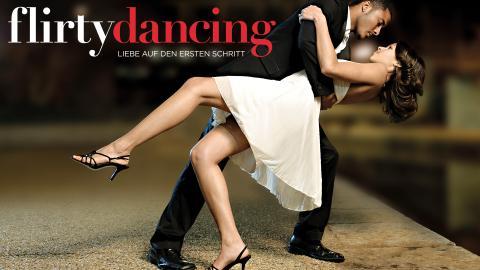 Flirty Dancing - Liebe auf den ersten Schritt