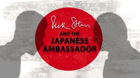 Rick Stein & The Japanese Ambassador