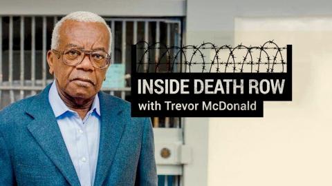 Inside Death Row With Trevor McDonald