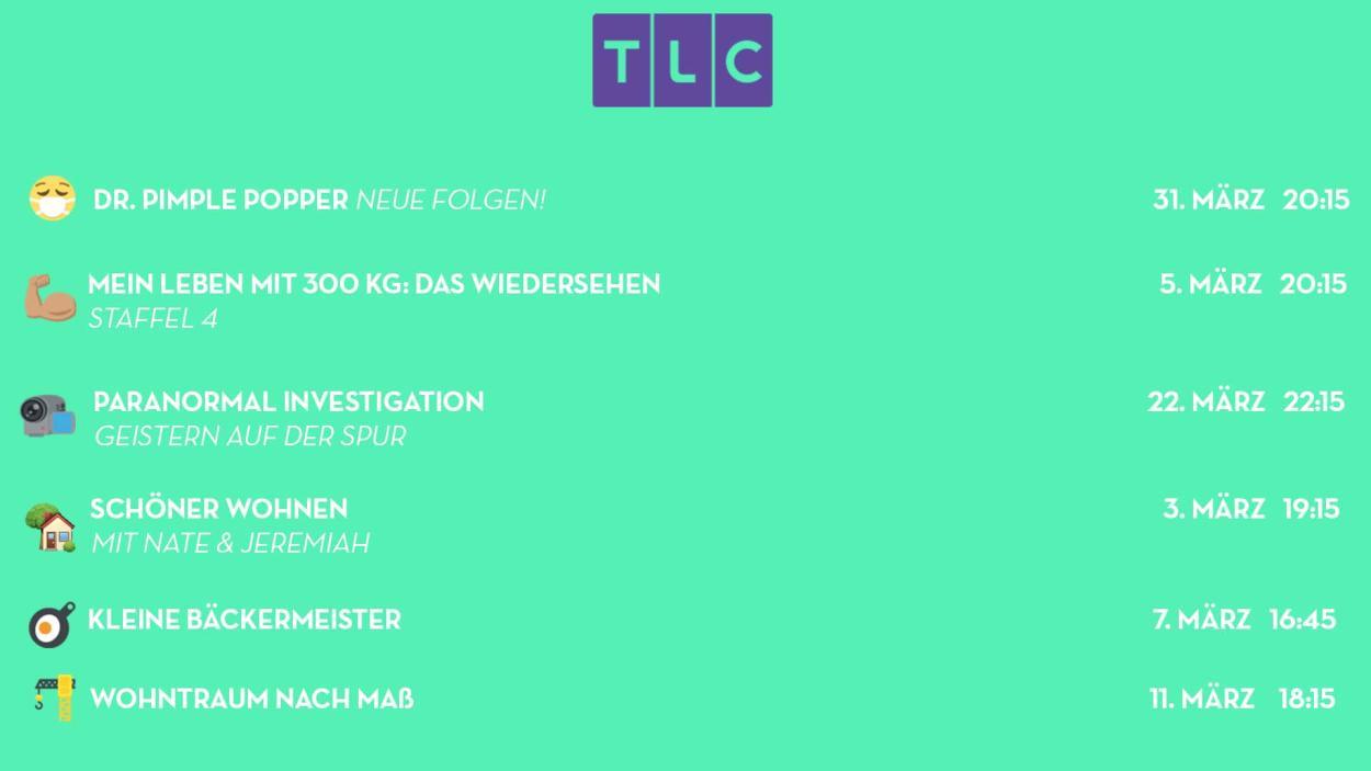 Willkommen bei den TLC-Highlights im März 2019!