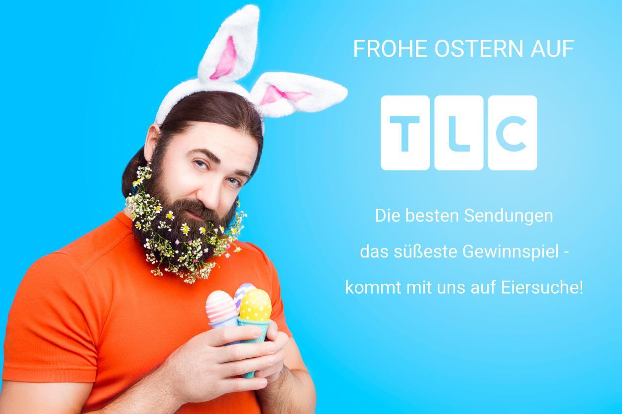 Euer Ostern auf TLC