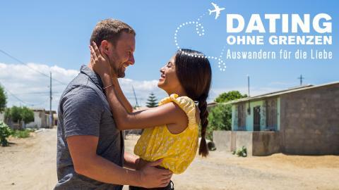 Dating ohne Grenzen - Auswandern für die Liebe