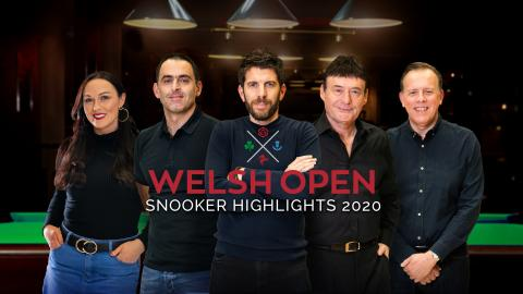 Snooker Highlights: Welsh Open 2020