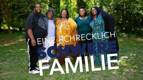 Eine schrecklich schwere Familie
