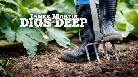 James Martin Digs Deep