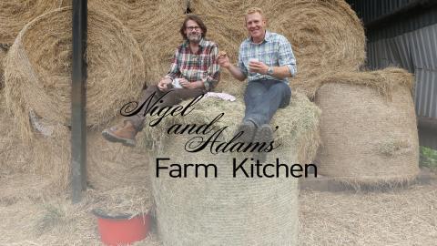 Nigel & Adam's Farm Kitchen