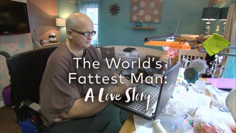 The World's Fattest Man – A Love Story