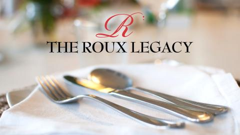 The Roux Legacy