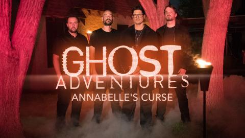 Ghost Adventures: Annabelle's Curse