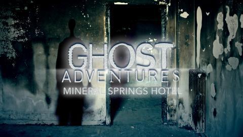 Ghost Adventures: Mineral Springs Hotel