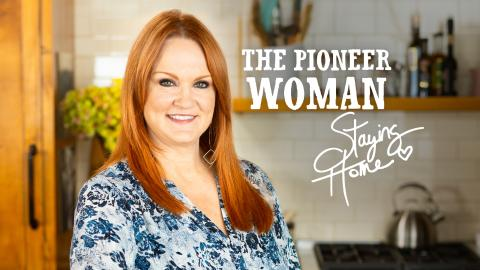 The Pioneer Woman: Staying Home