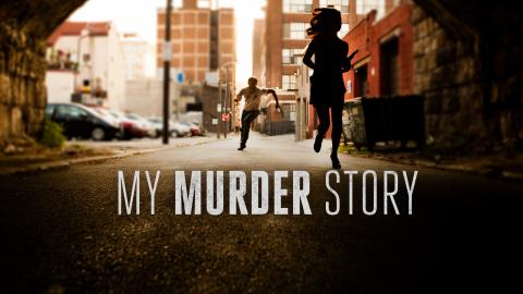 My Murder Story